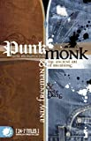 img - for Punk Monk by Andy Freeman & Pete Greig (1-Dec-2007) Paperback book / textbook / text book