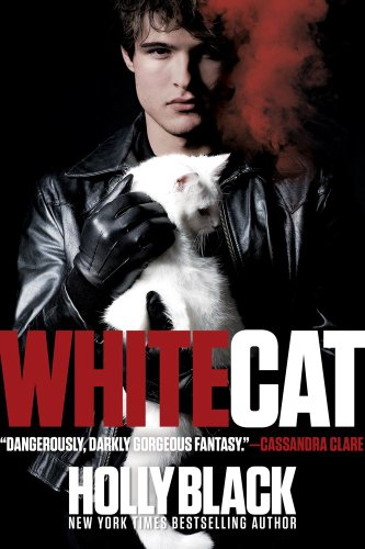 White Cat (Curse Workers), Holly Black