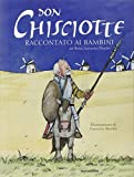 img - for Don Chisciotte raccontato ai bambini book / textbook / text book
