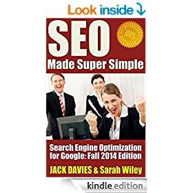 SEO Made Super Simple - Search Engine Optimization for Google: SEO for 2014 and Beyond (Super Simple Series)