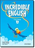 img - for Incredible English 1: Class Book book / textbook / text book