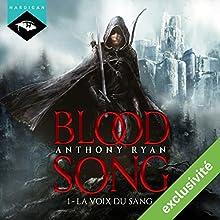 La Voix du sang (Blood Song 1) | Livre audio Auteur(s) : Anthony Ryan Narrateur(s) : Nicolas Planchais
