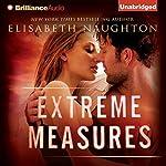 Extreme Measures | Elisabeth Naughton