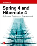 Spring 4 and Hibernate 4: Agile Java Design and Development