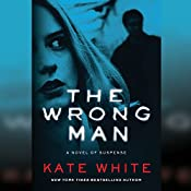 The Wrong Man | [Kate White]