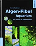 Algen-Fibel Aquarium: Kein Problem mi...