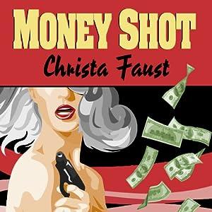 Money Shot Audiobook