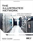 The Illustrated Network: How TCP/IP Works in a Modern Network (The Morgan Kaufmann Series in Networking)
