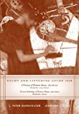 Study and Listening Guide: for A History of Western Music, Seventh Edition and Norton Anthology of Western Music, Fifth Edition