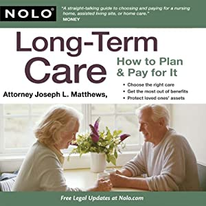 Long-Term Care: How to Plan & Pay for It | [Joseph L. Matthews]