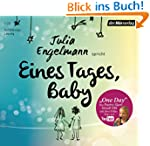 Eines Tages, Baby: Poetry-Slam-Texte...