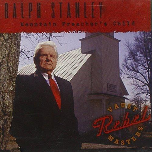 Mountain Preacher's Child by Ralph Stanley (2007-05-03)