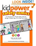 "Kidpower Safety Comics: An Introduction to ""People Safety"" for Younger Children Ages 3-10 and Their Adults"