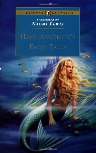 Hans Andersen's Fairy Tales: Complete and Unabridged (Puffin Classics)