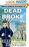 Dead Broke: A New York Mystery: Book 4, the Bruce Kohler Series