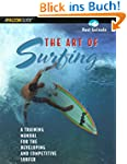 The Art of Surfing: A Training Manual...