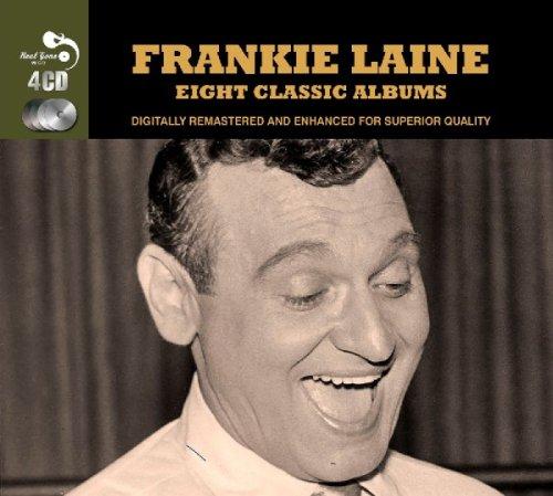 Frankie Laine - 8 Classic Albums - Frankie Laine - Zortam Music
