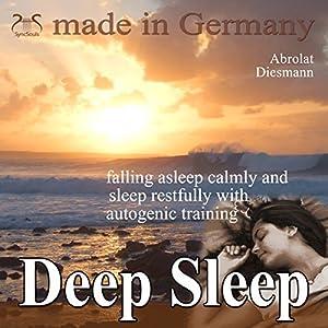 Deep sleep - falling asleep calmly and sleep restfully with autogenic training Hörbuch