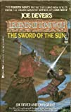 The Sword of the Sun (Joe Dever's Legends of Lone Wolf, No 4) (0425126501) by Joe Dever