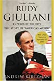 Rudy Giuliani: Emperor of the City