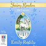 The Unicorn: Fairy Realm, Book 6 | Emily Rodda