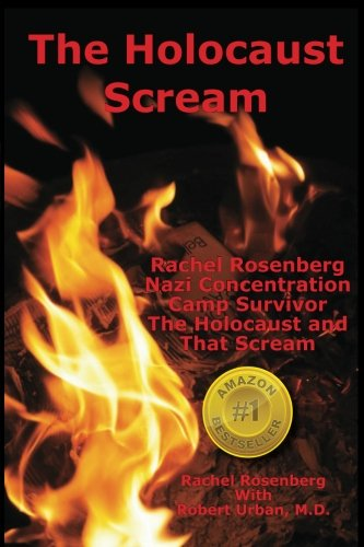 The Holocaust Scream Rosenberg Concentration