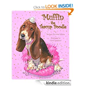 FREE KINDLE BOOK: Muffin the Teacup Poodle, by by Barbara Esham, Ray Fowler, Herb Leonhard. Publisher: Mainstream Connections; 2 edition (October 23, 2011