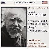 Nancarrow: Orchestral & Chamber Music - Pieces Nos. 1 & 2; ¿Tango?; String Quartet No. 1