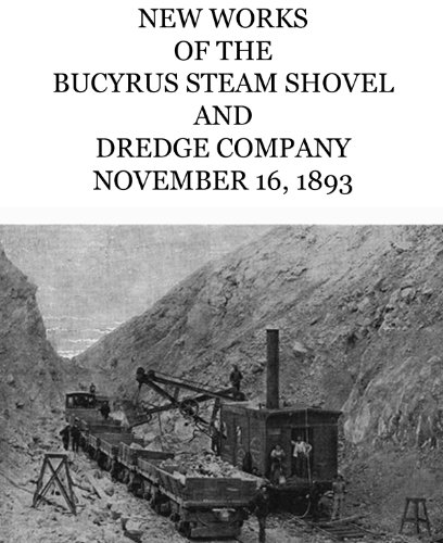 New Works of the Bucyrus Steam Shovel and Dredge Company