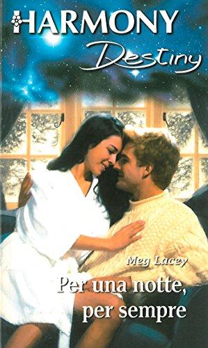 Meg Lacey - Per una notte, per sempre