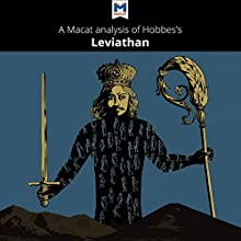 A Macat Analysis of Thomas Hobbes' Leviathan | Livre audio Auteur(s) : Jeremy Kleidosty, Ian Jackson Narrateur(s) :  Macat.com