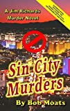 Sin City Murders (Jim Richards Murder Novels Book 11)