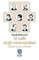 AL CAFFÈ DEGLI ESISTENZIALISTI (ITALIAN EDITION)
