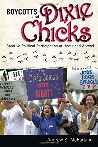Boycotts and Dixie Chicks: Creative Political Participation at Home and Abroad