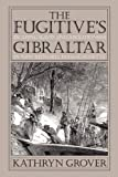 img - for Fugitive's Gibraltar book / textbook / text book