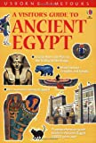 A Visitor's Guide to Ancient Egypt (Time Tours (Usborne)) (0746030673) by Sims, Lesley