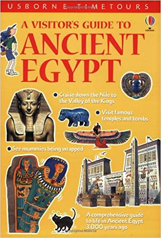 A Visitor's Guide to Ancient Egypt (Time Tours (Usborne))