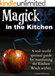 Magick in the Kitchen: A real-world s...