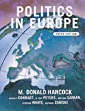 img - for Politics in Europe: An Introduction to the Politics of the United Kingdom, France, Germany, Russia, Italy, Sweden and the European Union book / textbook / text book