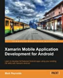 Xamarin Mobile Application Development for Android (Community Experience Distilled)