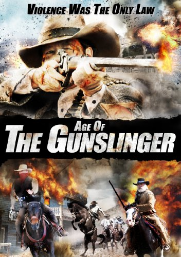 Age Of The Gunslinger [DVD]