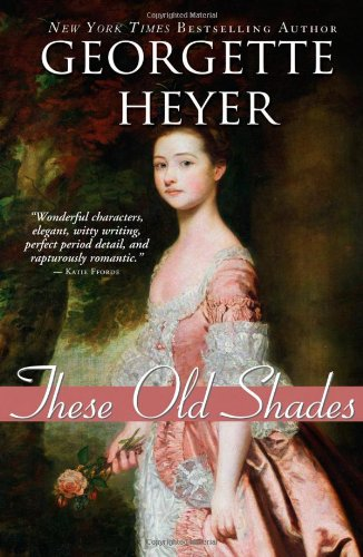 These Old Shades (Historical Romances) (These Old Shades compare prices)