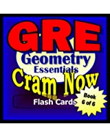 GRE Prep Test GEOMETRY REVIEW Flash Cards--CRAM NOW!--GRE Exam Review Book & Study Guide (GRE Cram Now! 6) (English Edition)