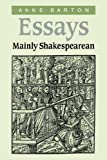 Essays, Mainly Shakespearean (0521032792) by Barton, Anne
