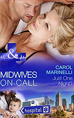 Just One Night? (Mills & Boon Medical) (Midwives On-Call - Book 1)