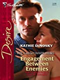 img - for Engagement Between Enemies (Silhouette Desire) book / textbook / text book