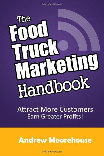 The Food Truck Marketing Handbook