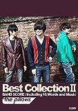 バンドスコア the pillows  / Best Collection II (BAND SCORE)