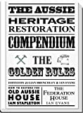 img - for The Aussie Heritage Restoration Compendium book / textbook / text book