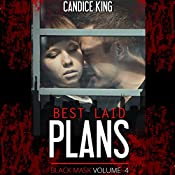 Best Laid Plans: Black Mask, Book 4 | Candice King